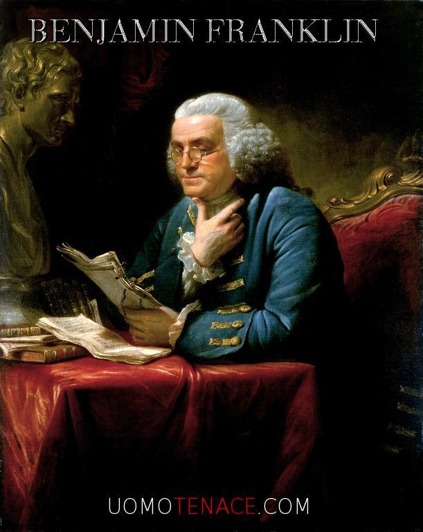 Concetti appresi da Benjamin Franklin che cambieranno il tuo modo di vedere le cose