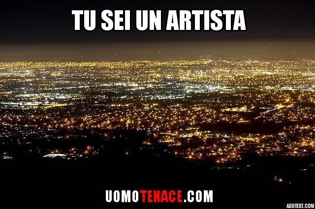 Crea arte. Tu sei un artista.